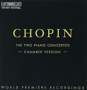 ショパン:ピアノ協奏曲 第1番 第2番(ピアノ六重奏版による)(Chopin:Piano Concertos(Chamber Version))