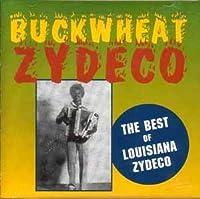 Best of Louisiana Zydeco by Buckwheat Zydeco (1996-05-21)