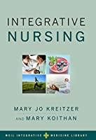 Integrative Nursing (Integrative Medicine Library)