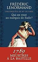 Qui en veut au Marquis de Sade
