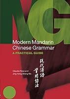 Modern Mandarin Chinese Grammar (Modern Grammars)
