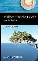Mallorquinische Leiche zum Fruehstueck