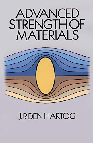 Download Advanced Strength of Materials (Dover Civil and Mechanical Engineering) 0486654079