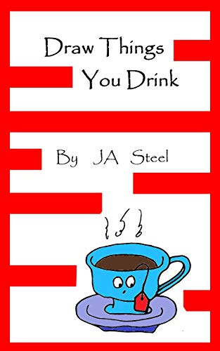 Draw Things you Drink: With Faces to Match Each Drink's Personality