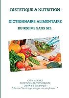 Dictionnaire alimentaire du régime sans sel