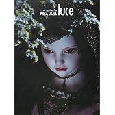 KIRA DOLL luce―大野季楽人形写真集