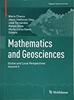 Mathematics and Geosciences: Global and Local Perspectives. Vol. II (Pageoph Topical Volumes)