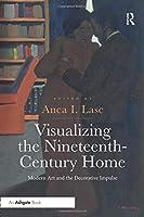 Visualizing the Nineteenth-Century Home