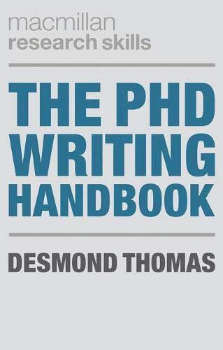 Download The PhD Writing Handbook (Macmillan Research Skills) 1137497696