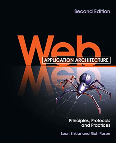Download Web Application Architecture: Principles, Protocols and Practices, 2nd Edition 047051860X