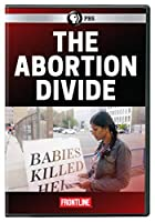 FRONTLINE: The Abortion Divide [DVD]