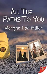 All the Paths to You (English Edition)