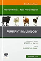 Immunology,An Issue of Veterinary Clinics of North America: Food Animal Practice, 1e (The Clinics: Veterinary Medicine)