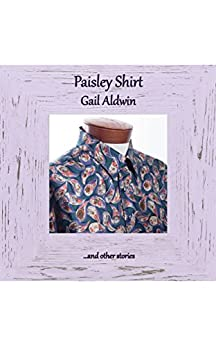Paisley Shirt by [Aldwin, Gail]