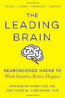 The Leading Brain: Neuroscience Hacks to Work Smarter Better Happier [並行輸入品]