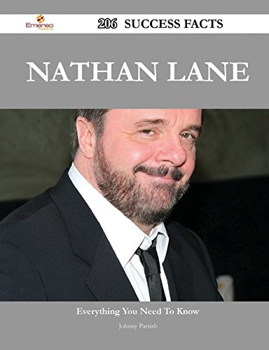 Nathan Lane: 206 Success Facts - Everything You Need to Know About Nathan Lane