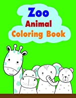 Zoo Animal Coloring Book: Cute Christmas Coloring pages for every age (adventure coloring)