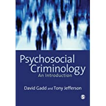 Psychosocial Criminology: An Introduction