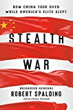 Stealth War: How China Took Over While America's Elite Slept 画像