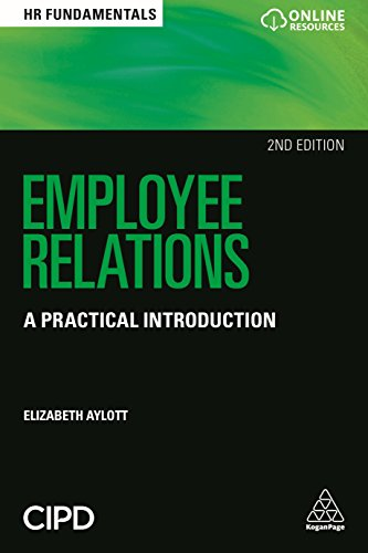 Download Employee Relations: A Practical Introduction (HR Fundamentals) 0749483210