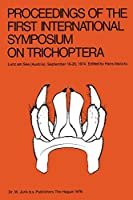 Proceedings of the First International Symposium on Trichoptera: Lunz am See (Austria), September 16–20, 1974