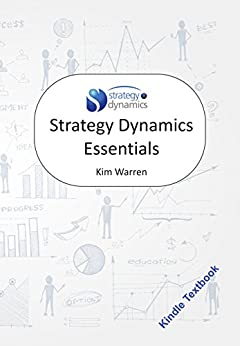 Strategy Dynamics Essentials by [Warren, Kim]