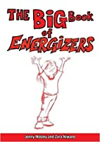 The Big Book of Energizers by Jenny Mosley Zara Niwano(2008-12-31)