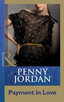 [Jordan, Penny]のPayment In Love (Mills & Boon Modern) (English Edition)