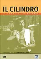 Il Cilindro [Italian Edition]