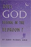 Does God Belong in the Bedroom?