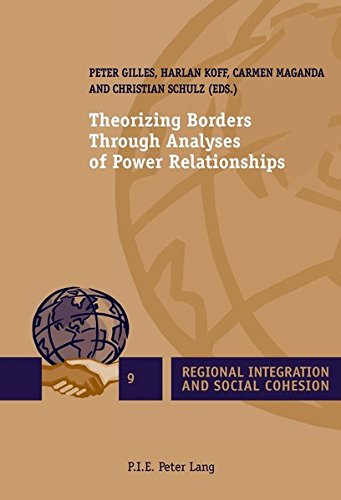 Theorizing Borders Through Analyses of Power Relationships (Regional Integration and Social Cohesion)の詳細を見る