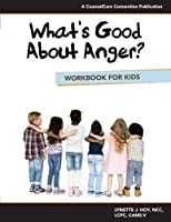 What's Good About Anger? Workbook for Kids【洋書】 [並行輸入品]