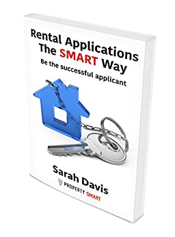 Rental Applications - Be the successful applicant: The Smart Way (Property Smart Book 2) by [Davis, Sarah]