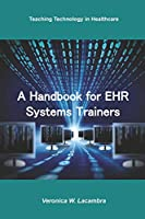 A Handbook for EHR System Trainers