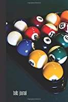 balls journal: small lined Billiards Notebook / Travel Journal to write in (6'' x 9'') 120 pages