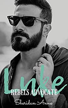 Luke: Rebels Advocate (Book 3) by [Anne, Sheridan]