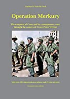 Operation Merkury: The conquest of Crete and its consequences, seen through the camera of Franz-Peter Weixler