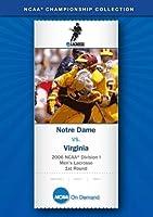 2006 NCAA(r) Division I Men's Lacrosse 1st Round - Notre Dame vs. Virginia【DVD】 [並行輸入品]