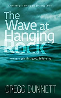 The Wave at Hanging Rock by [Dunnett, Gregg]