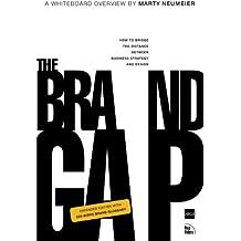 The Brand Gap, Revised Edition: Revised Edition (AIGA Design Press)