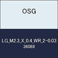 OSG ゲージ LG_M2.3_X_0.4_WR_2-0.03 商品番号 36089