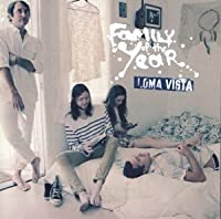 Loma Vista by FAMILY OF THE YEAR (2014-05-20)