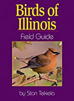 Birds of Illinois Field Guide (Bird Identification Guides)