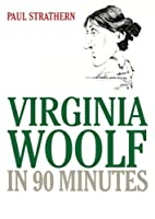Virginia Woolf: In 90 Minutes, Library Edition
