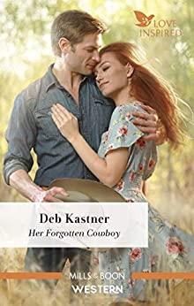 Her Forgotten Cowboy (Cowboy Country) by [Kastner, Deb]