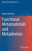 Functional Metamaterials and Metadevices (Springer Series in Materials Science)