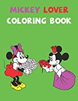 Mickey Lover Coloring Book: Best Gifts For Kids And Toddler. Ideal For Kids And Adults To Inspire Creativity And Relaxation With 20 Coloring Pages Of Mickey Mouse.