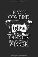 Carnet De Notes: Dîner Alcool Vin Nourriture Jeu De Mots Gagnez Des Cadeaux 120 Pages, 6X9 (Environ A5), Blanc / Croquis