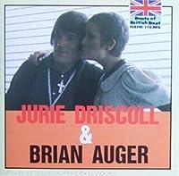 ジュリー・ドリスコール+ブライアン・オーガー
