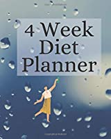 4 Week Diet Planner - Track And Plan Your Meals Weekly - 100 Spacious Daily Record Pages & More: Paperback - 100 Pages - 8x10 inch
